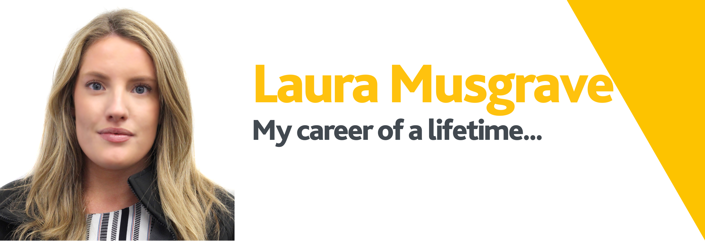 Career of a lifetime - Laura Musgrave.png